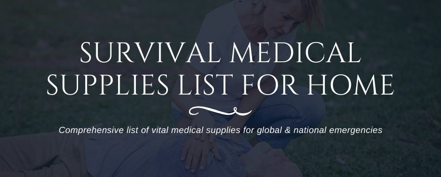survival medical kit and emergency supplies list