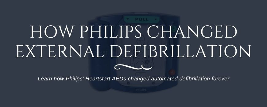 How Philips Heartstart AEDs Changed External Defibrillation