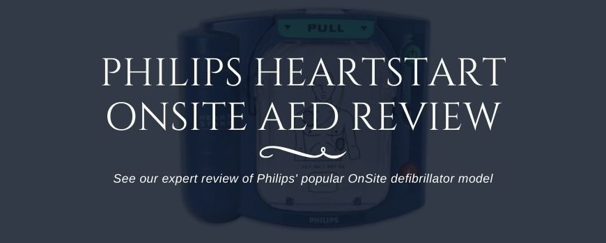Philips HeartStart OnSite AED Review