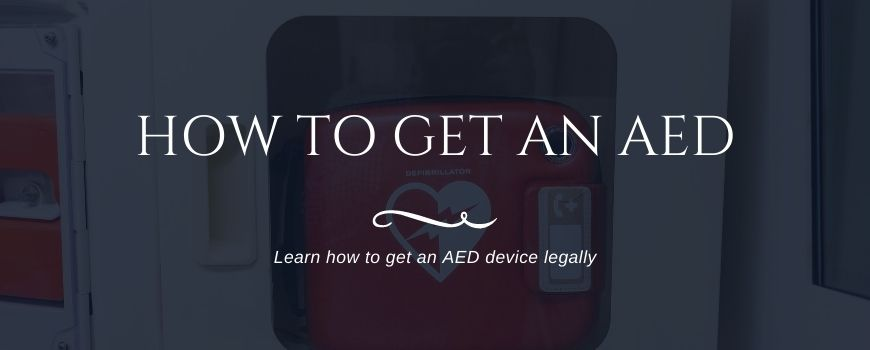 How to get an AED