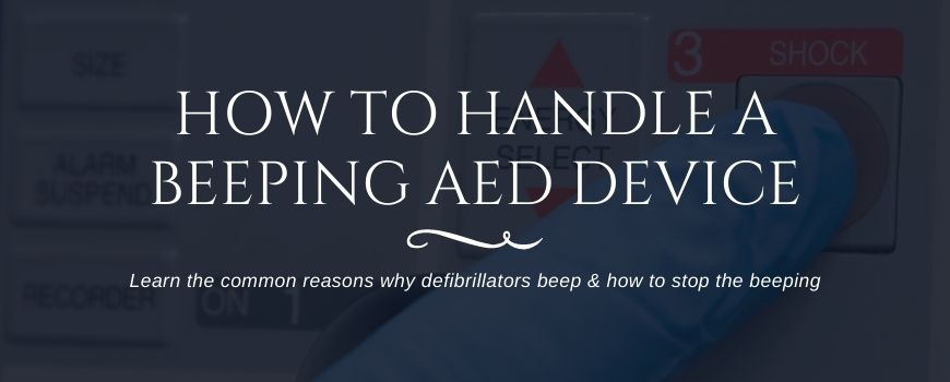 why is my aed beeping