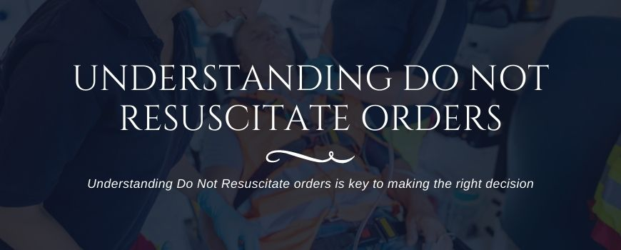 what is a do not resuscitate order