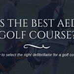 best aed for golf course