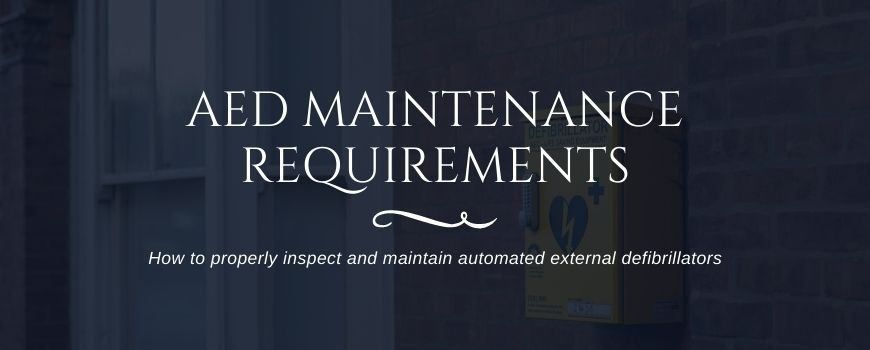 AED Maintenance checklist requirements