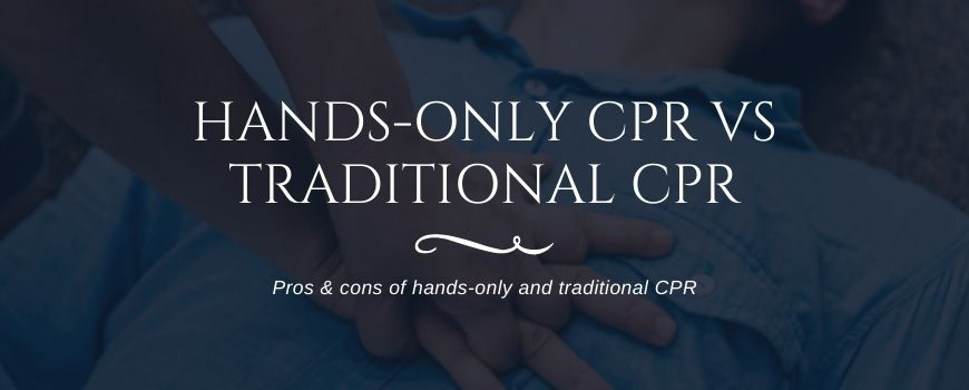 Hands-Only CPR vs Traditional CPR