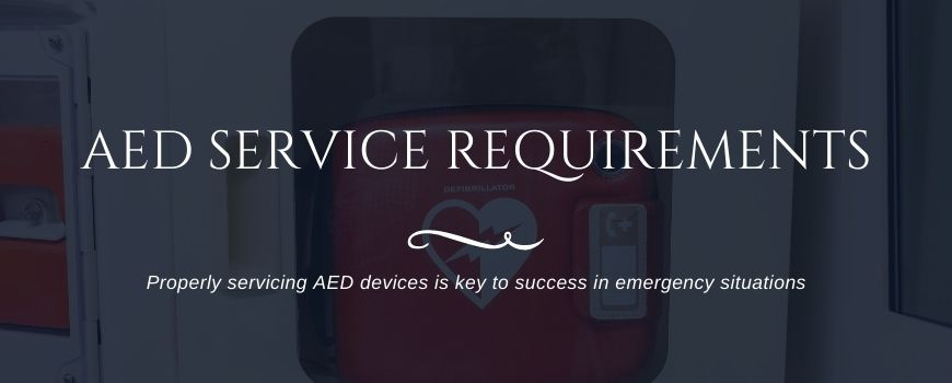 AED Service Requirements