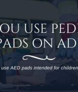 Can You Use Child AED Pads on Adults