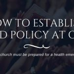 How to Establish a First Aid Policy at Church